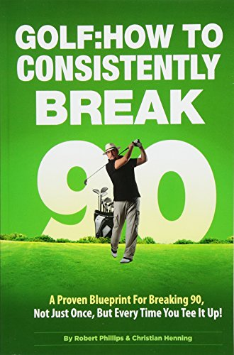 9781493525614: Golf: How to Consistently Break 90