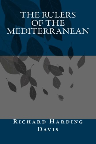 9781493525959: The Rulers of the Mediterranean