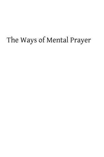 9781493526352: The Ways of Mental Prayer