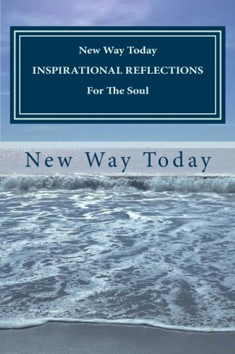 9781493531912: NEW WAY TODAY INSPIRATIONAL REFLECTIONS For the Soul