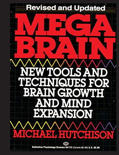 9781493532018: Mega Brain: New Tools And Techniques For Brain Growth And Mind Expansion