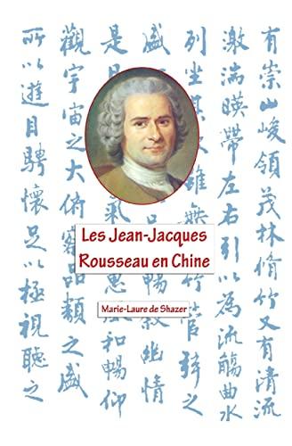 9781493536009: Les Jean- Jacques Rousseau en Chine: Cai Yuan Pei et John Dewey (French Edition)