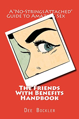 9781493536634: The Friends With Benefits Handbook: A