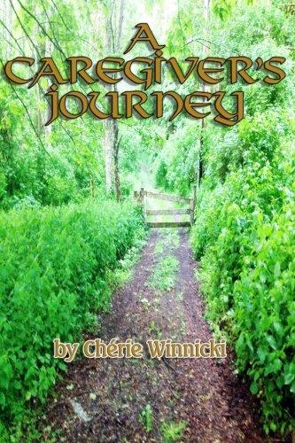 A Caregiver's Journey: Cherie Winnicki