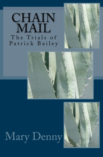 9781493537075: Chain Mail: Volume 3 (The Trials of Patrick Bailey)