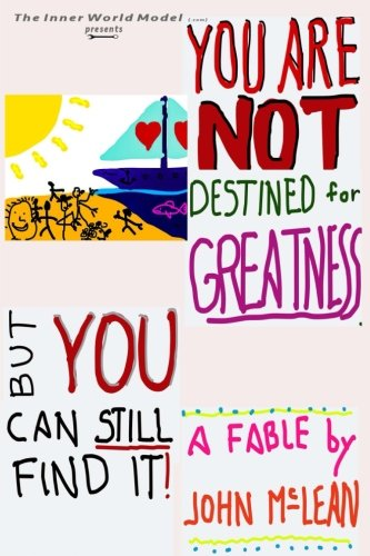 9781493537426: You Are NOT Destined For Greatness...But You Can Still Find It