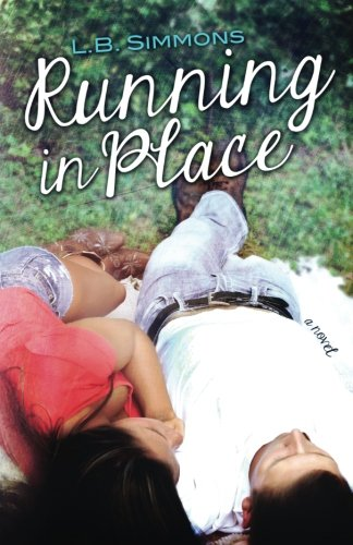 Running in Place (Mending Hearts) (Volume 2): L.B. Simmons