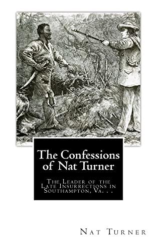 The Confessions of Nat Turner: The Leader: Nat Turner