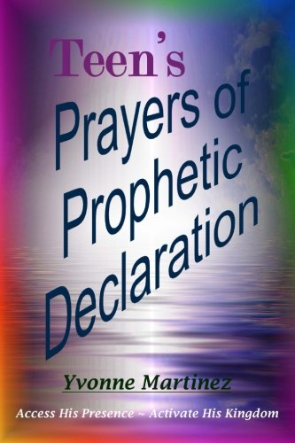 9781493540891: Teen's Prayers of Prophetic Declaration
