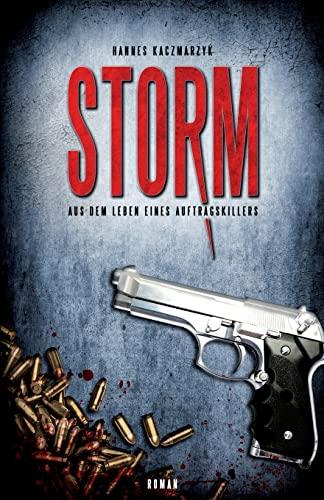 9781493541140: Storm: Aus dem Leben eines Auftragskillers