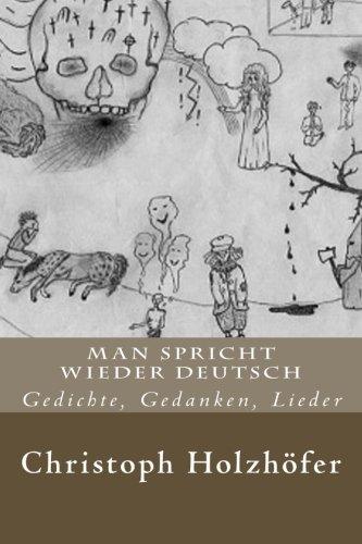 9781493541256: Man spricht wieder deutsch: Gedichte, Gedanken, Lieder
