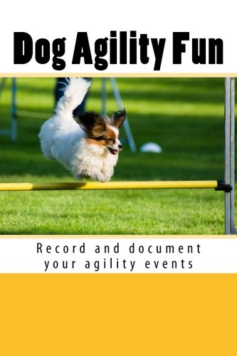 9781493542307: Dog Agility Fun: Record and document your agility events