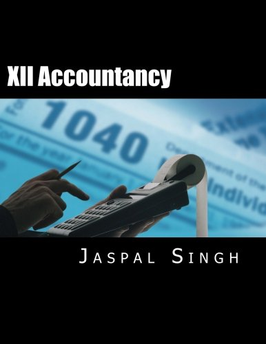9781493542772: XII Accountancy: Accountancy Book for Class XII CBSE