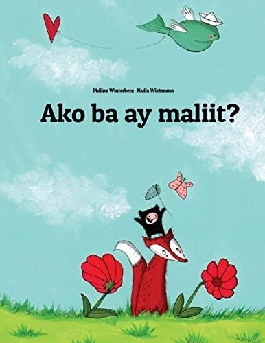 Ako Ba Ay Maliit?: Isang Larawang Kuwento: Winterberg, Philipp