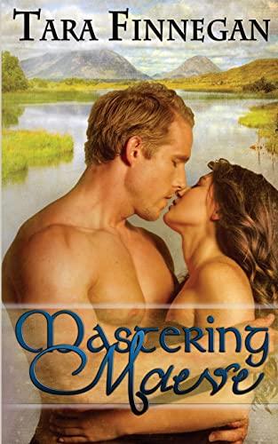 Mastering Maeve: Finnegan, Tara