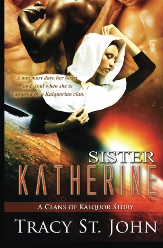 9781493543618: Sister Katherine: A Clans of Kalquor Story
