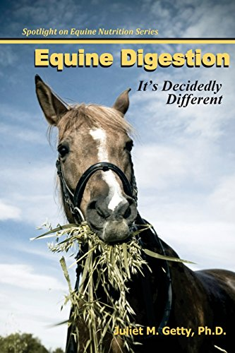 9781493544622: Equine Digestion: It's Decidedly Different