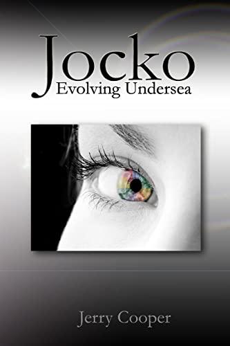 Jocko, Evolving Undersea: Evolving Undersea: Cooper, Jerry D.