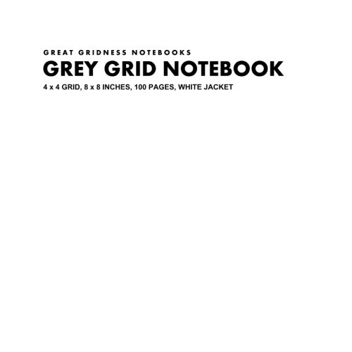 9781493546299: Grey Grid Notebook, 4 x 4 Grid, 8 x 8 Inches, 100 Pages, White Jacket