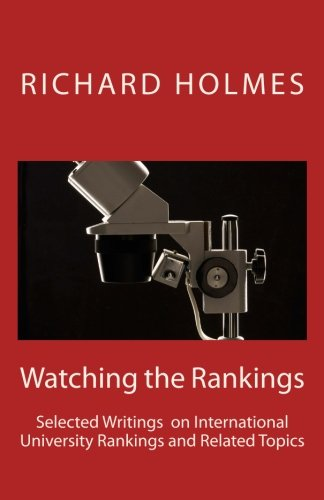 9781493547357: Watching the Rankings: Selected Writings on International University Rankings and Related Topics