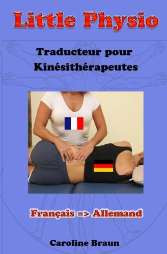 9781493549436: Little Physio Français - Allemand (Volume 2) (French Edition)