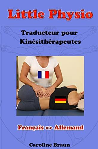 9781493549436: Little Physio Français - Allemand