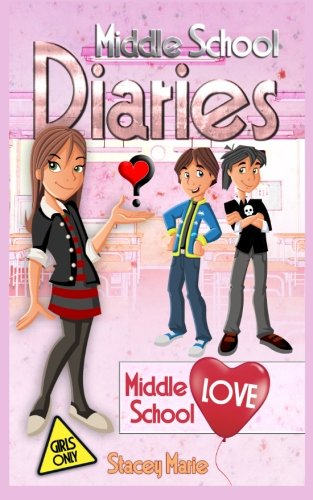 9781493550098: Middle School Love (Middle School Diaries) (Volume 2)