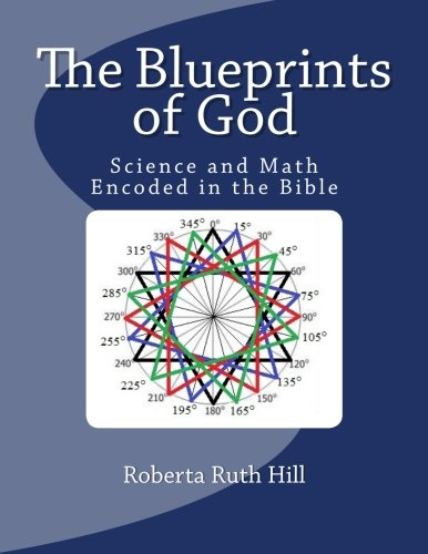 9781493550456: The Blueprints of God: Science and Math Encoded in the Bible
