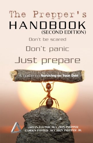 9781493551286: The Prepper's Handbook - Second Edition: A Guide To Surviving On Your Own (The Survival Triangle Series)