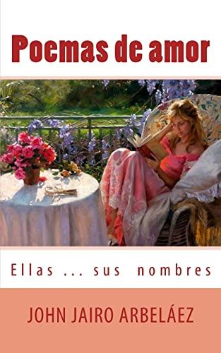 9781493552290: Poemas de amor Ellas? Sus nombres (Spanish Edition)