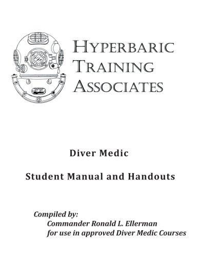 9781493552665: Diver Medic Student Manual & Handouts