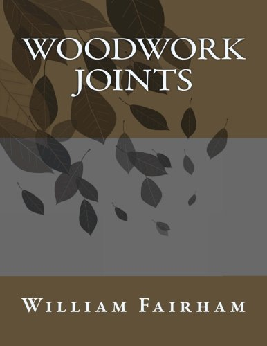 9781493552948: Woodwork Joints