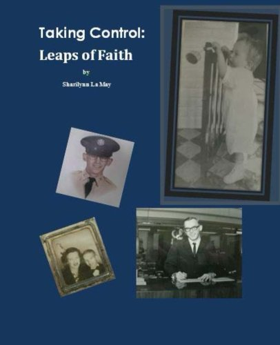 Taking Control: Leaps of Faith: La May, Sharilynn