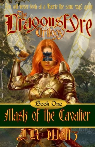 9781493553365: The Dragonsfyre Trilogy: Book One: Mask of the Cavalier