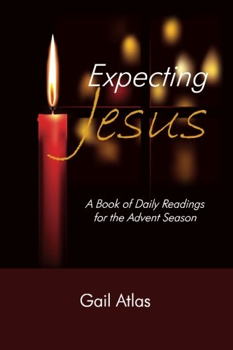 9781493553754: Expecting Jesus: A Book of Daily Readings for the Advent Season