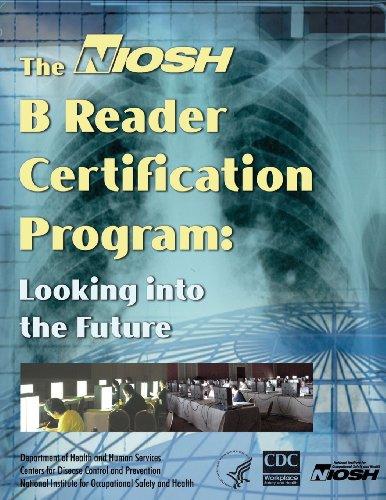 9781493554560: The NIOSH B Reader Certification Program: Looking into the Future