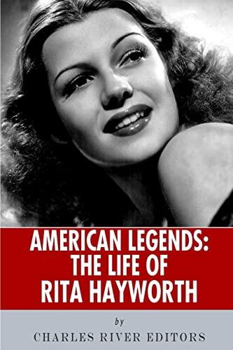 9781493554607: American Legends: The Life of Rita Hayworth