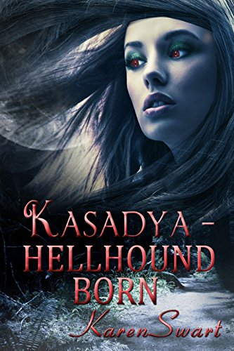 9781493554904: Kasadya Hellhound Born (Volume 3)