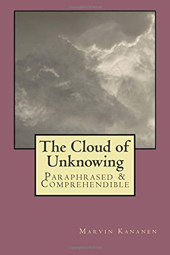 9781493557103: The Cloud of Unknowing: Paraphrased & Comprehendible