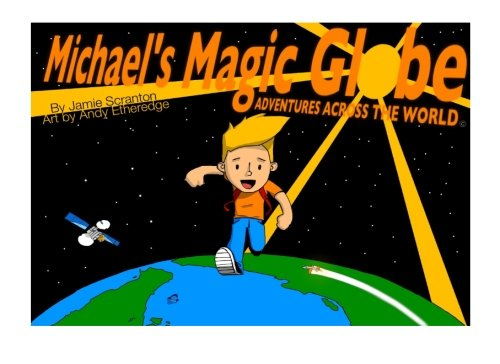 9781493558117: Michael's Magic Globe: Adventures Across the World: Let's Go to China