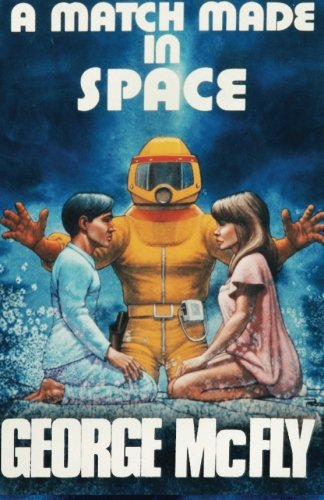 9781493558803 A Match Made In Space A Journal Back From The Future