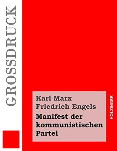 Manifest Der Kommunistischen Partei (Grodruck) (Paperback): Karl Marx, Friedrich