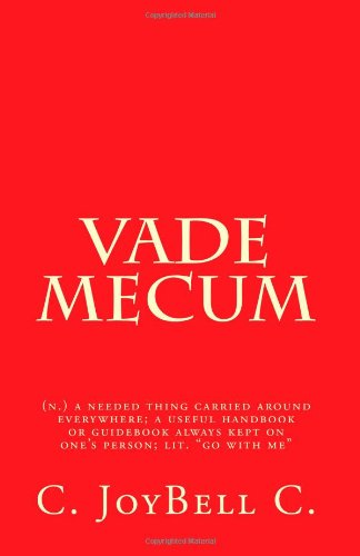 """9781493559381: Vade Mecum: (n.) a needed thing carried around everywhere; a useful handbook or guidebook always kept on one's person; lit. """"go with me"""""""