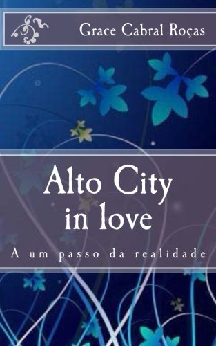 9781493560073: Alto City in love (Portuguese Edition)