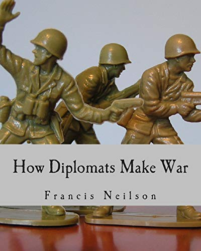 9781493561995: How Diplomats Make War (Large Print Edition)