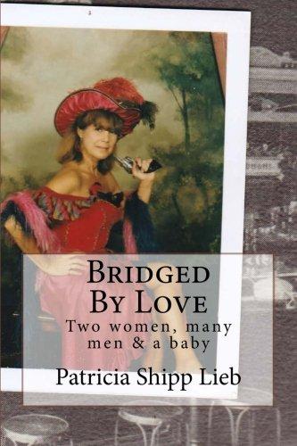 9781493564378: Bridged By Love
