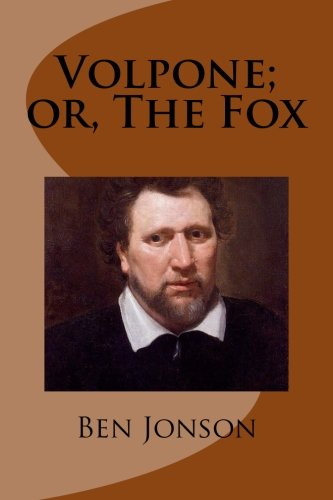 9781493565863: Volpone; or, The Fox