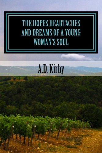 9781493566389: The Hopes Heartaches and Dreams of a Young Woman's Soul