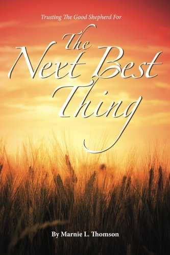 The Next Best Thing: Thomson, Marnie L.