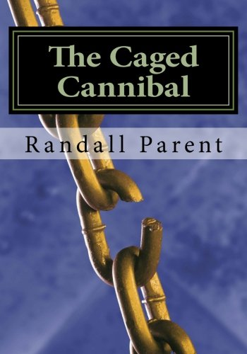 9781493567225: The Caged Cannibal